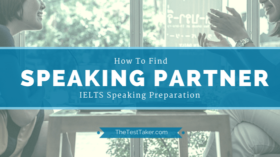 https://thetesttaker.com//wp-content/uploads/2016/04/How-to-find-speaking-partner.png