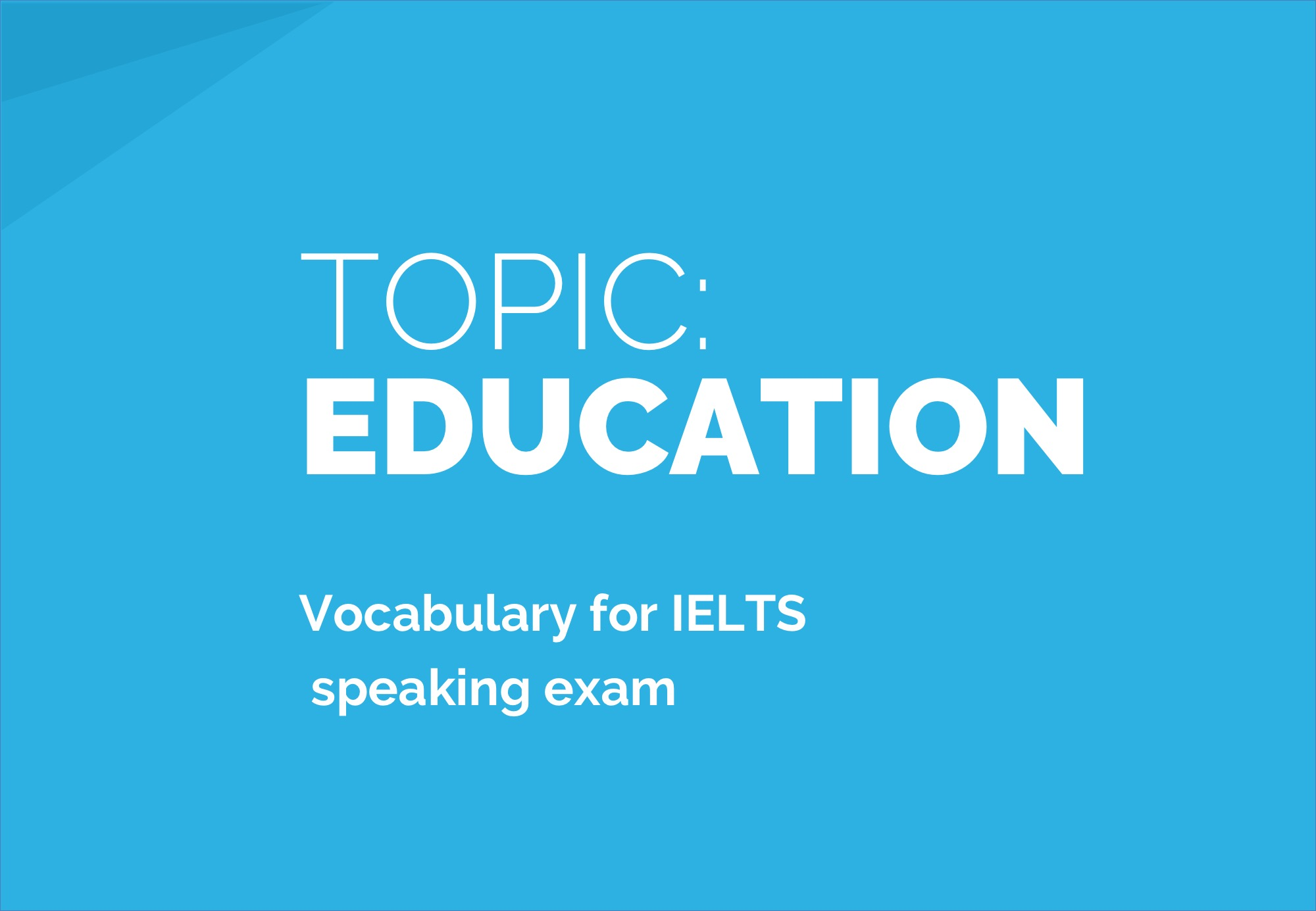 Education: Sample Answers and Topic Vocabulary for IELTS Speaking ...