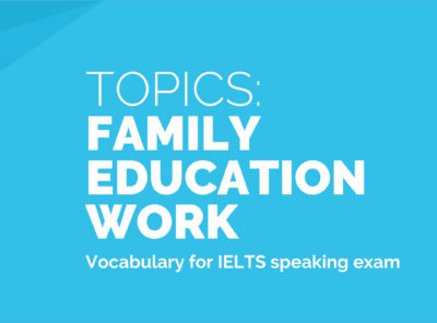 Topics: Family, Education, Work