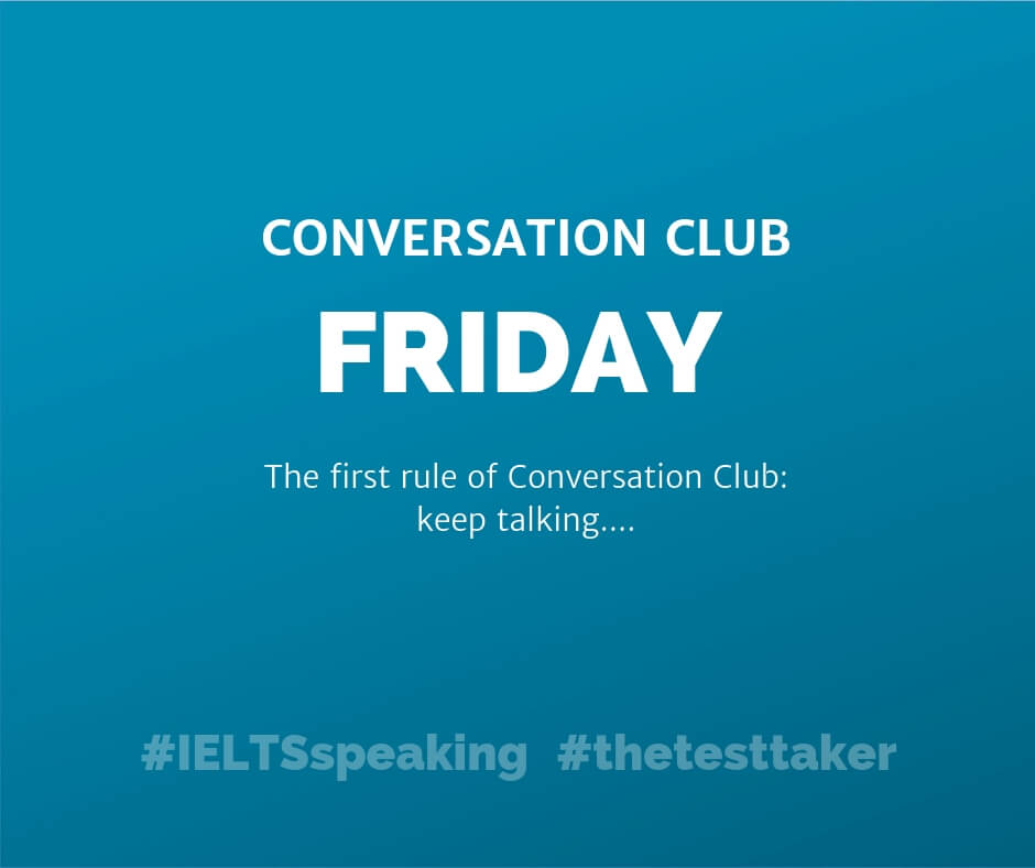 IELTS conversation club