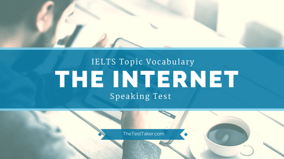 internet ielts topic vocabulary speaking test image